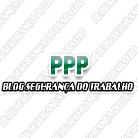 O que é PPP (Perfil Profissiográfico Previdenciário)?