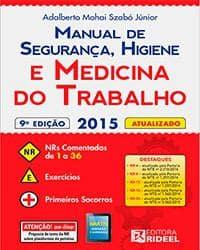 Livro - Manual de Segurança, Higiene e Medicina do Trabalho