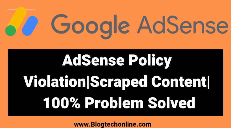 Adsense Policy Violation Problem
