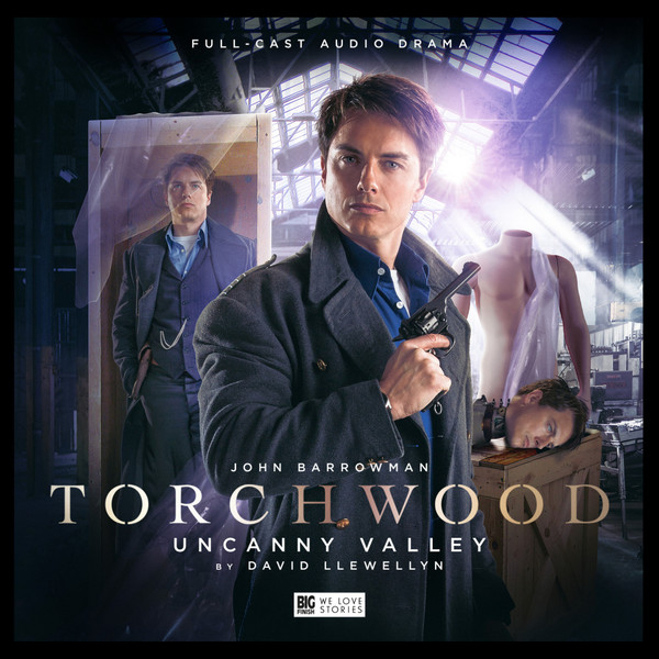 Torchwood Uncanny Valley - Big Finish
