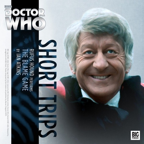 Big Finish – Doctor Who – Short Trips – The Blame Game