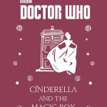 Doctor Who: Time Lord Fairy Tales Slipcase Edition - Cinderella and the Magic Box