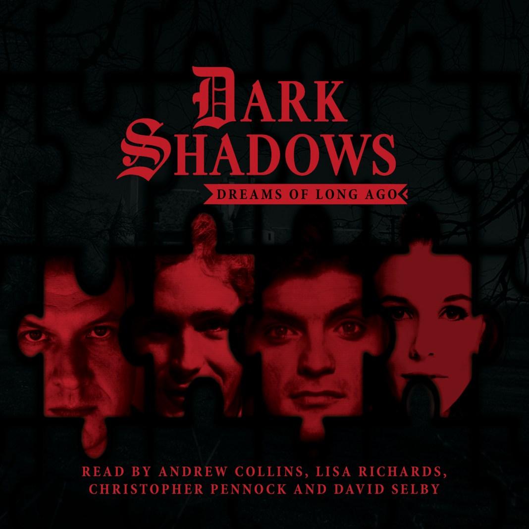 DARK SHADOWS – DREAMS OF LONG AGO