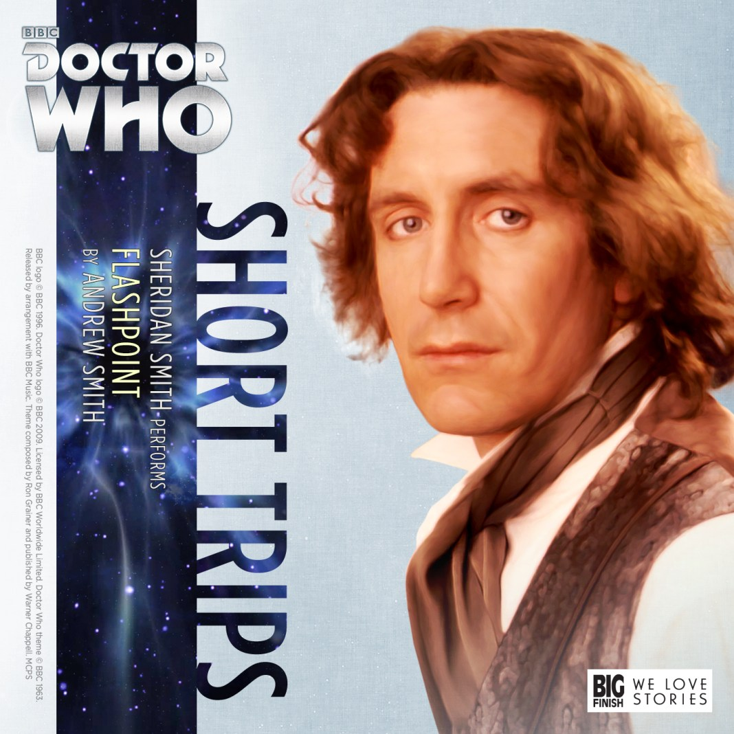 BIG FINISH - DOCTOR WHO - SHORT TRIPS: FLASHPOINT
