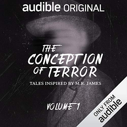The Cover to The Conception of Terror, four new adaptations of classic M.R. James tales (c) Amazon