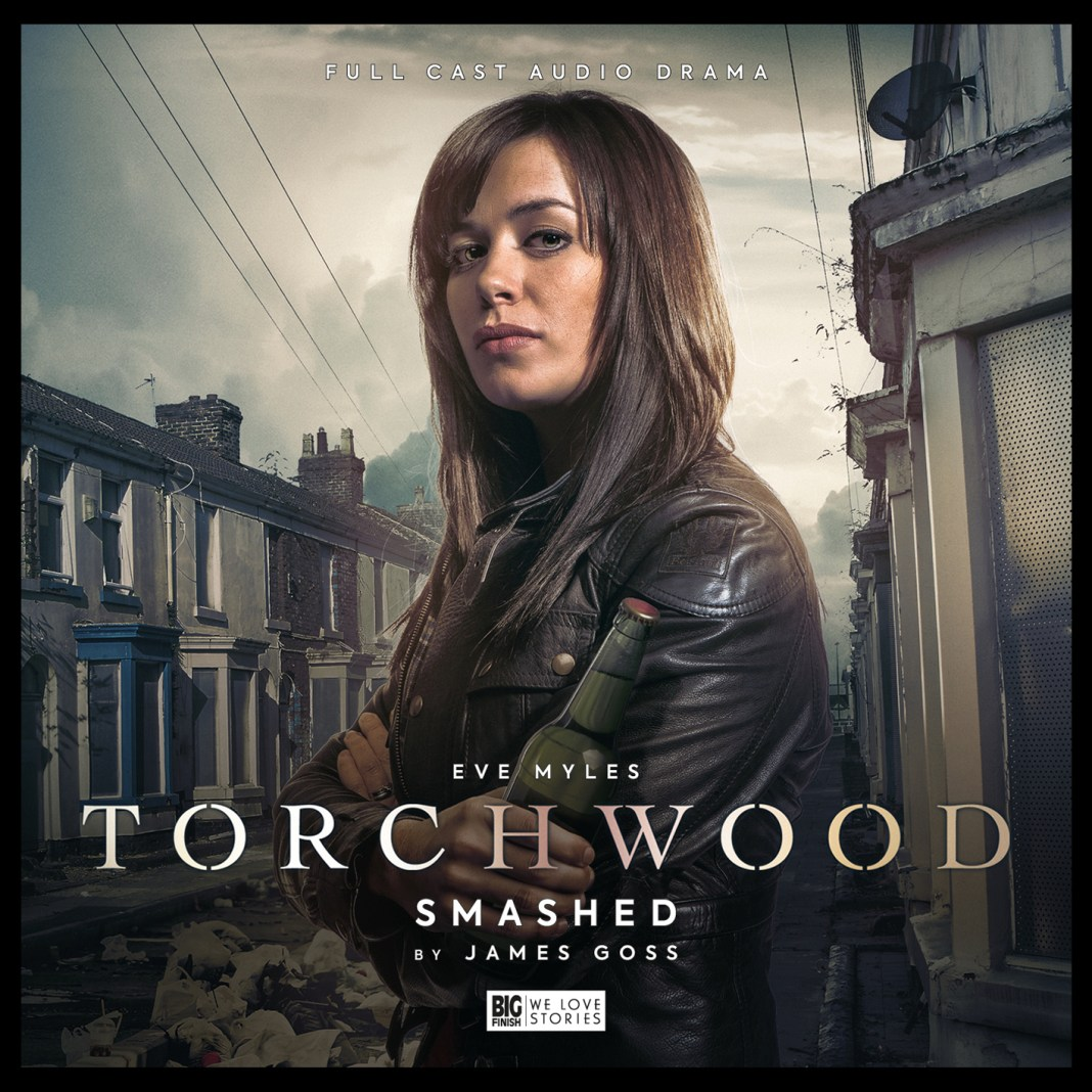 Torchwood - Smashed - Big Finish