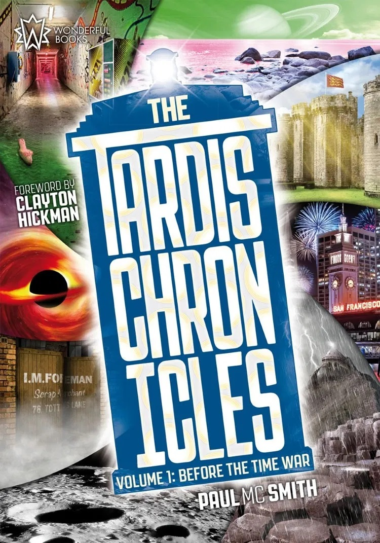 The TARDIS Chronicles Volume 1: Before the Time War by Paul MC Smith (c) Wonderful Books Doctor Who