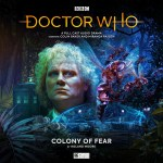 Big Finish – Doctor Who: The Colony of Fear (Cover)