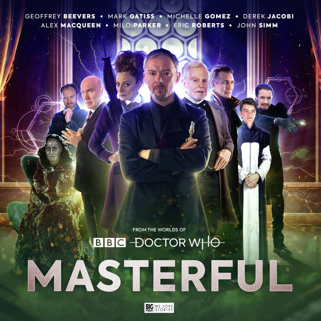The standard edition of Masterful. Cover by Ryan Aplin (c) Big Finish Productions Doctor Who The Master John Simm Michelle Gomez Derek Jacobi Eric Roberts Geoffrey Beevers Alex Macqueen Mark Gatiss Milo Parker