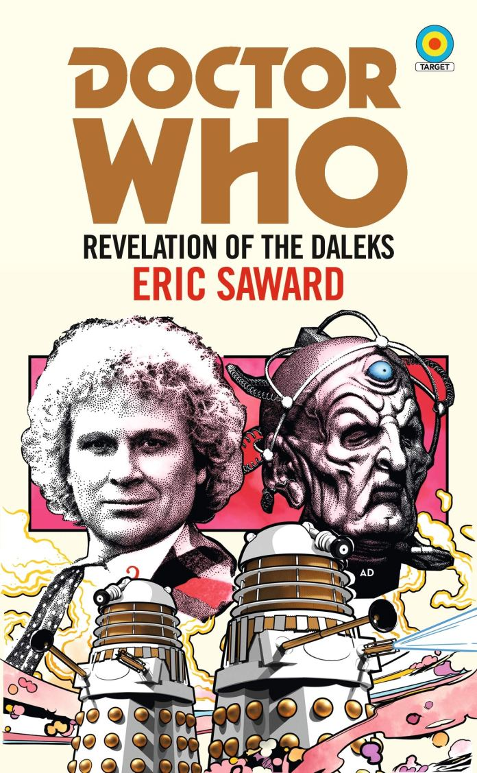 Revelation of the Daleks by Eric Saward. Cover by Anthony Dry. Sixth Doctor Davros Target Books Doctor Who