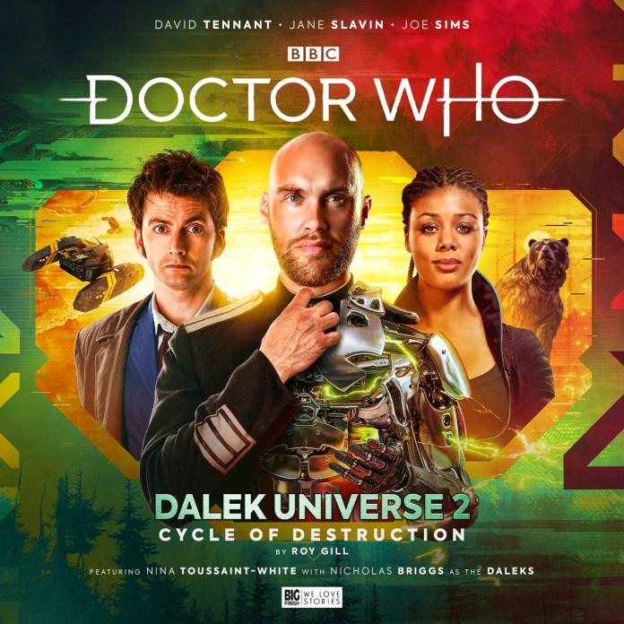 Doctor Who: Cycle of Destruction. Cover by Simon Holub (c) Big Finish Productions Dalek Universe 2 David Tennant Tenth Doctor Mark Seven Joe Sims Nina Touissant-White