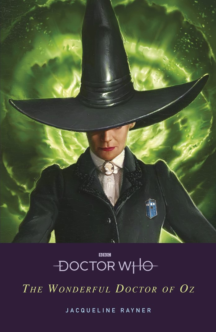 Doctor Who: The Wonderful Doctor of Oz (c) BBC Books Thirteenth Doctor Oz Missy Wizard of Oz