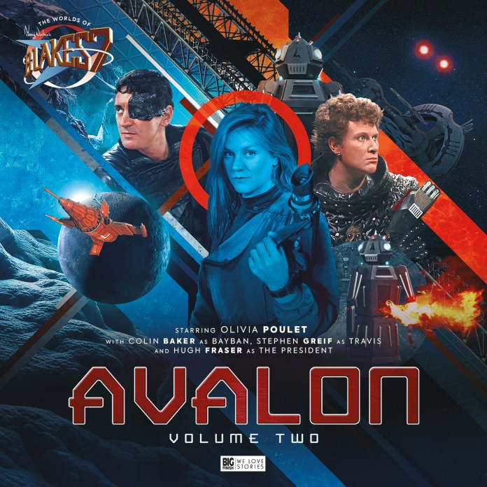 Avalon Volume 2. Cover by Tom Newsom. (c) Big Finish Productions Blake's 7 Doctor Who Sixth Doctor Colin Baker Bayban Travis