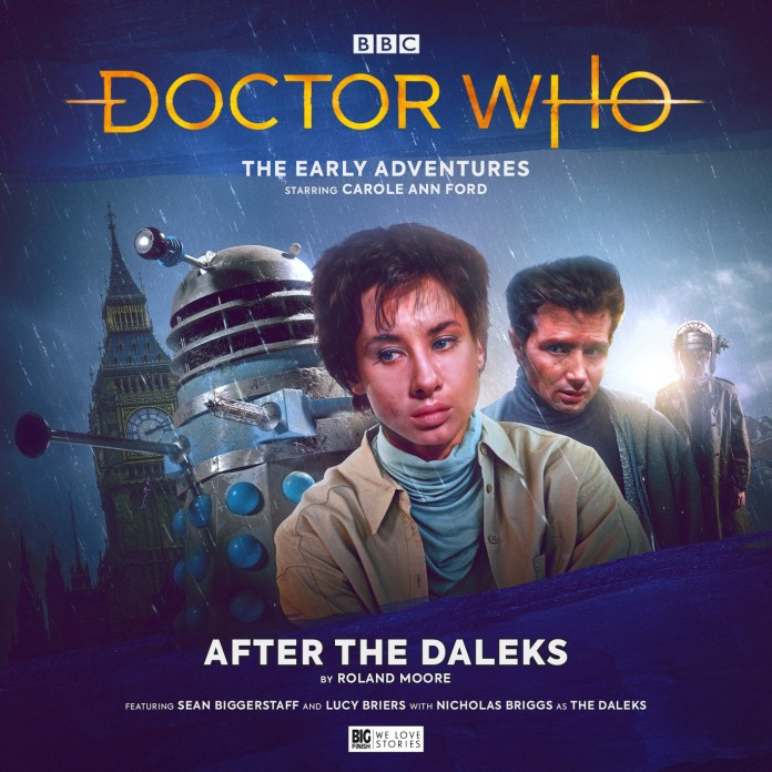 Doctor Who: The Early Adventures - After the Daleks. Cover by Tom Webster (c) Big Finish Productions Susan Foreman Carole Ann Ford Dalek Invasion of Earth