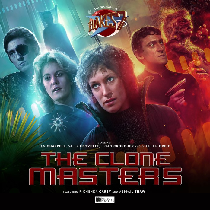 Blake's 7: The Clone Masters. Cover by Anthony Lamb (c) Big Finish Productions