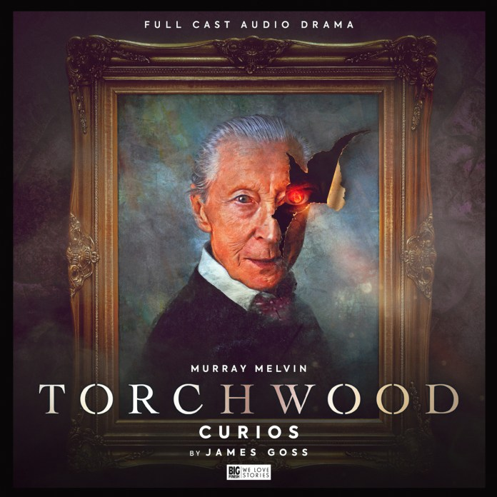 Torchwood: Curios. Cover by Tom Webster (c) Big Finish Productions Bilis Manger James Goss Murray Melvin Doctor Who