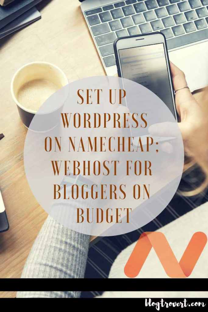 On Budget? How To Start A WordPress Blog On Namecheap
