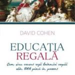 David Cohen – Educația regală
