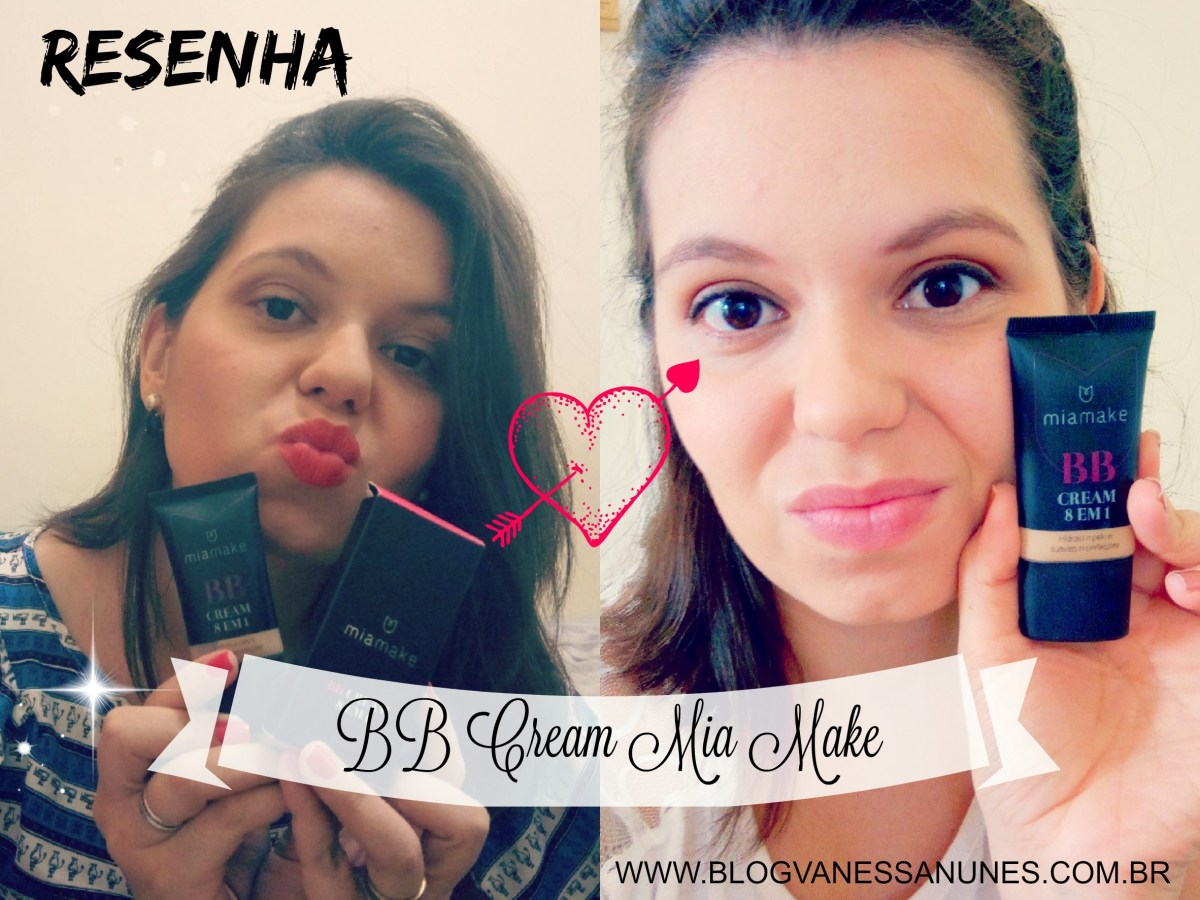 BB Cream Mia Make {RESENHA}