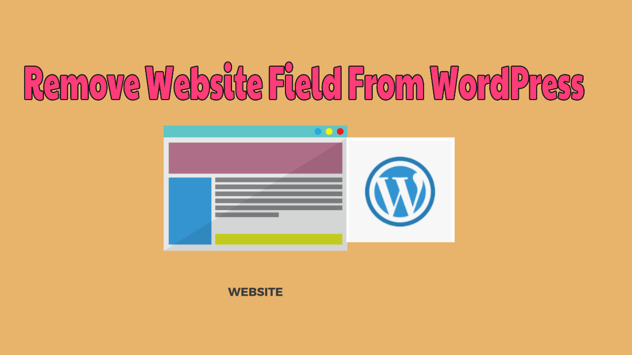 Remove Website Field From WordPress