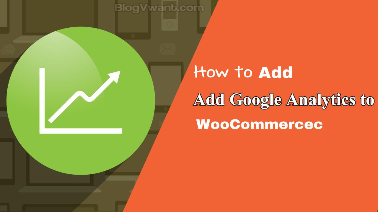 Add Google Analytics to WooCommerce