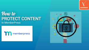 How to Protect Content in MemberPress
