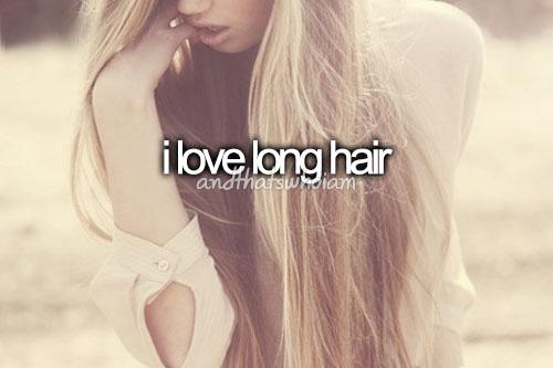 i love long hair