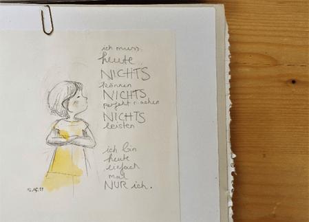 Zeichnung von Annika: Ich muss heute nichts!