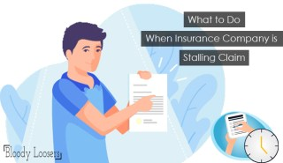 What to Do If Insurance Company is Stalling Claim