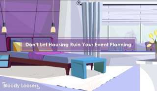 Don't Let Housing Ruin Your Event Planning