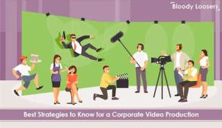 Best Strategies to Know for a Corporate Video Production