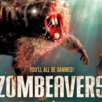 Zombeavers, Werebeavers and College Kids! Oh My!