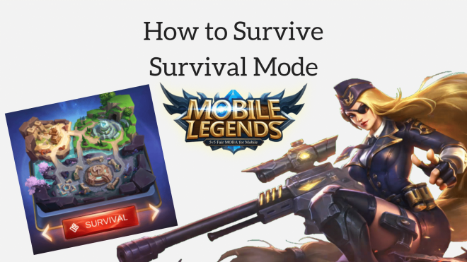 how to survive survival mode in mobile legends|download