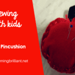 Sewing with Kids- Apple Pincushion