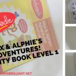 Max & Alphie's Adventures! Activity Book Level 1