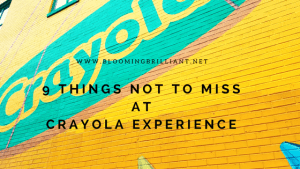9 Things Not to Miss at Crayola Experience