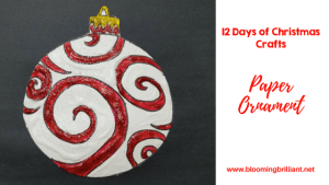 12 Days of Christmas- Paper Ornament Craft for Kids