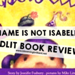 My Name is NOT Isabella #KidLit #BookReview