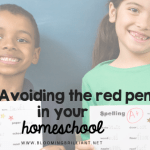 Avoiding the red pen in your homeschool
