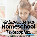 Introduction to Homeschool Philosophies