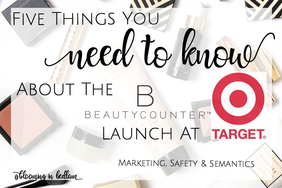 Beautycounter is Launching for a limited time at Target. But what do you know about their products? MLM, safety, if they work & how they compare to others.
