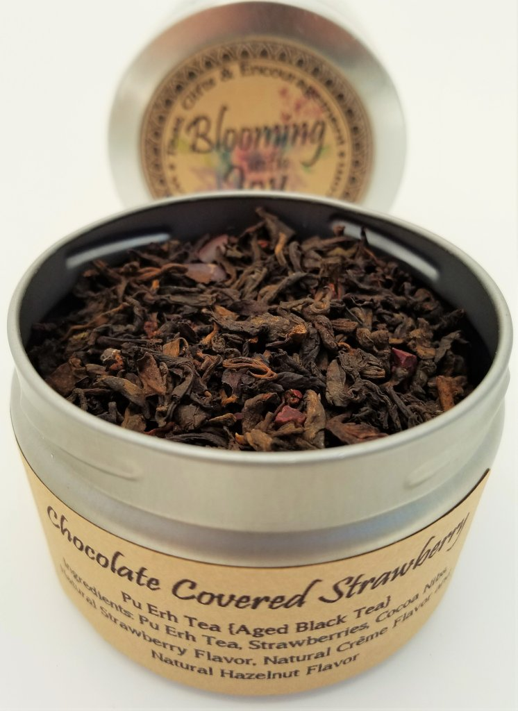 Chocolate covered strawberry tea Blooming With Joy
