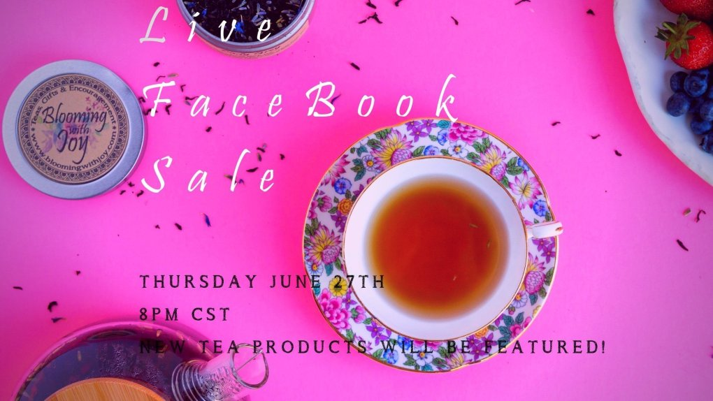 Facebook Live sale thursday june 27th 8pm cts new tea and home decor