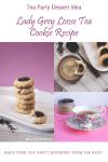tea party dessert idea lady grey cookie