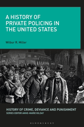 A History of Private Policing in the United States book cover