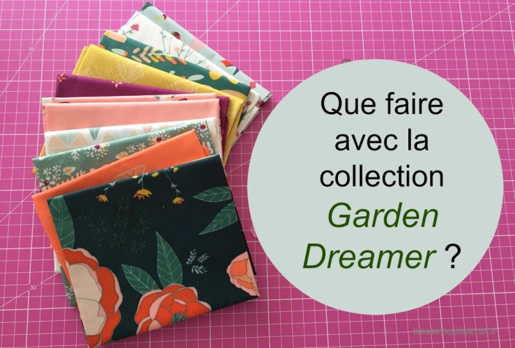 Que faire avec la collection «Garden Dreamer»?