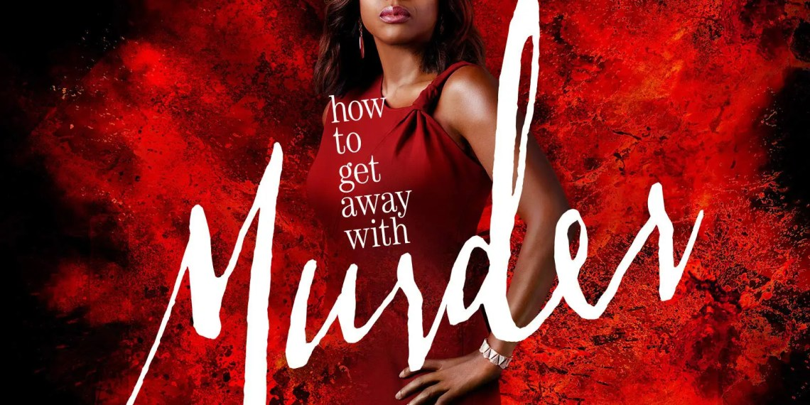 How To Get Away With Murder Saison 6 débarque sur Netflix