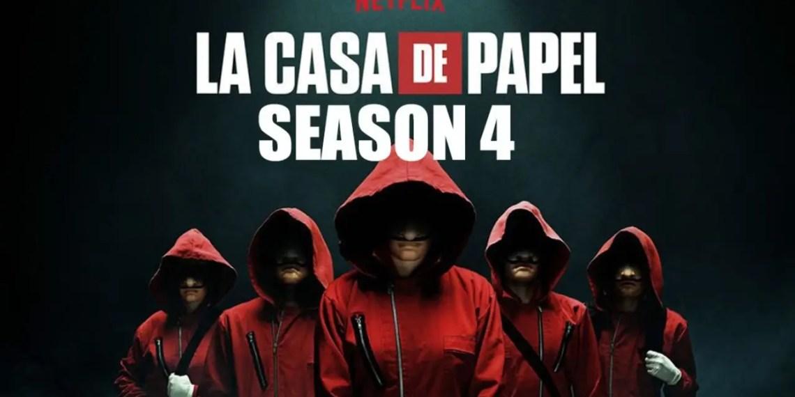 La Casa De Papel Saison 4 - épisode 1 : Date de sortie