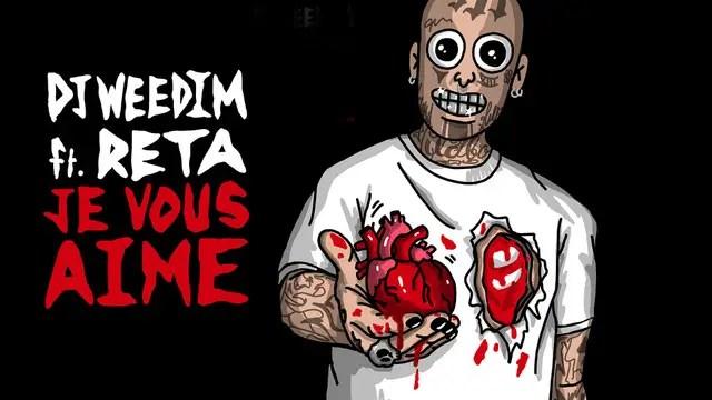 DJ Weedim invite Reta pour le morceau « Je vous aime »