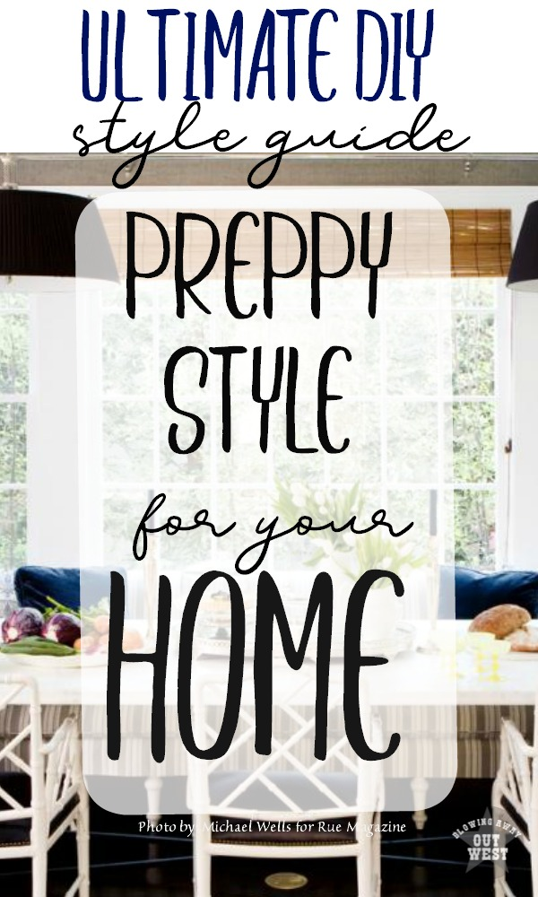 Ultimate DIY Interior Design Guide To Preppy Style For Your Home: How To  Master Preppy